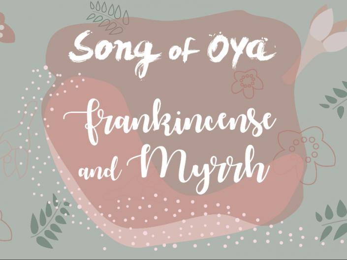 SONG OF OYA